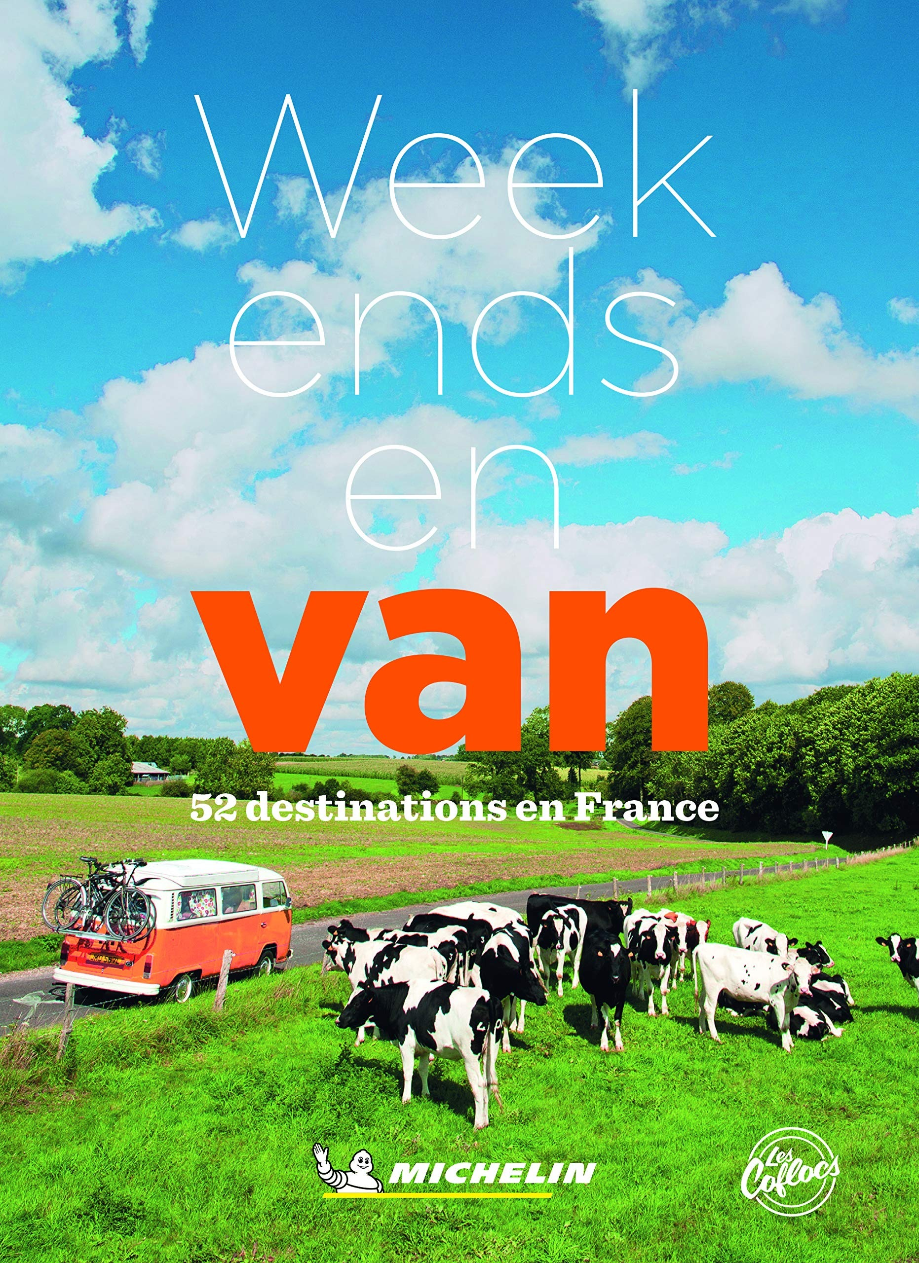 Guide Michelin : Week-Ends en Van, le guide de France pour la vanlife !